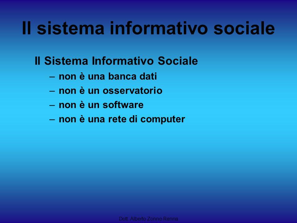Il sistema informativo sociale Il Sistema Informativo Sociale –non è una banca dati –non è un osservatorio –non è un software –non è una rete di compu