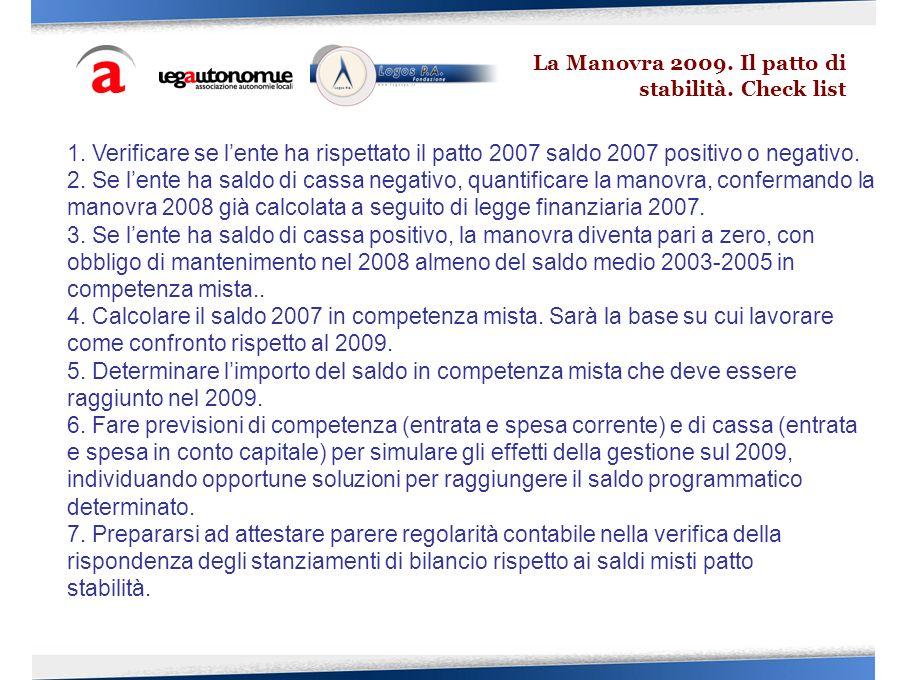 La Manovra 2009. Il patto di stabilità. Check list 1.