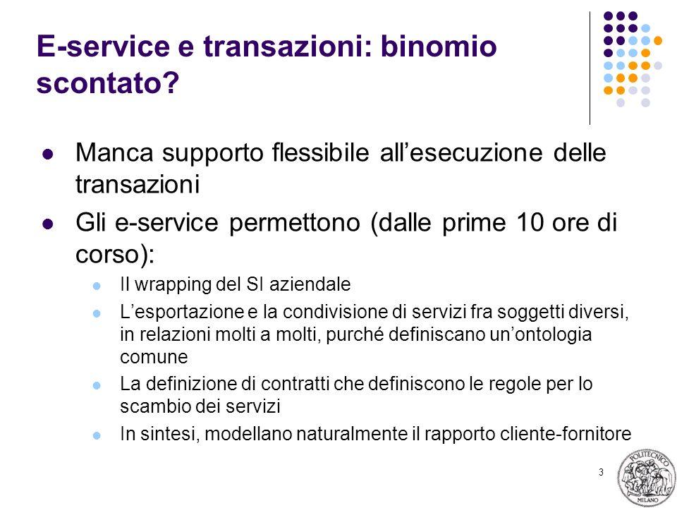 3 E-service e transazioni: binomio scontato.
