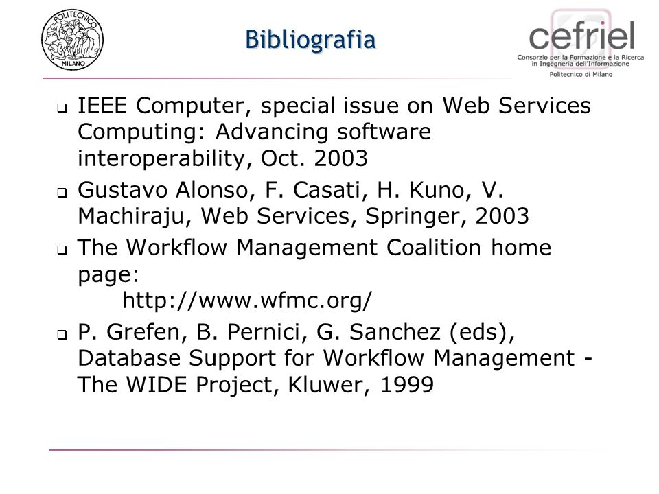 Bibliografia IEEE Computer, special issue on Web Services Computing: Advancing software interoperability, Oct.