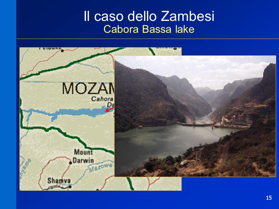 15 Il caso dello Zambesi Cabora Bassa lake TOTALE RAZIONALITA distretto irriguo serbatoio
