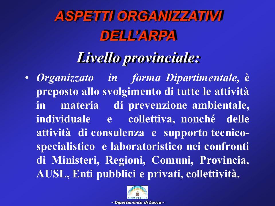 - Dipartimento di Lecce - Organizzazione dellARPA: LA.R.P.A.