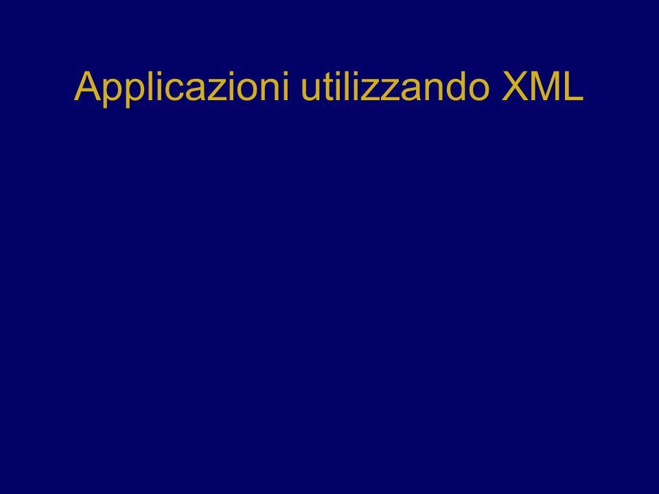 Applicazioni utilizzando XML