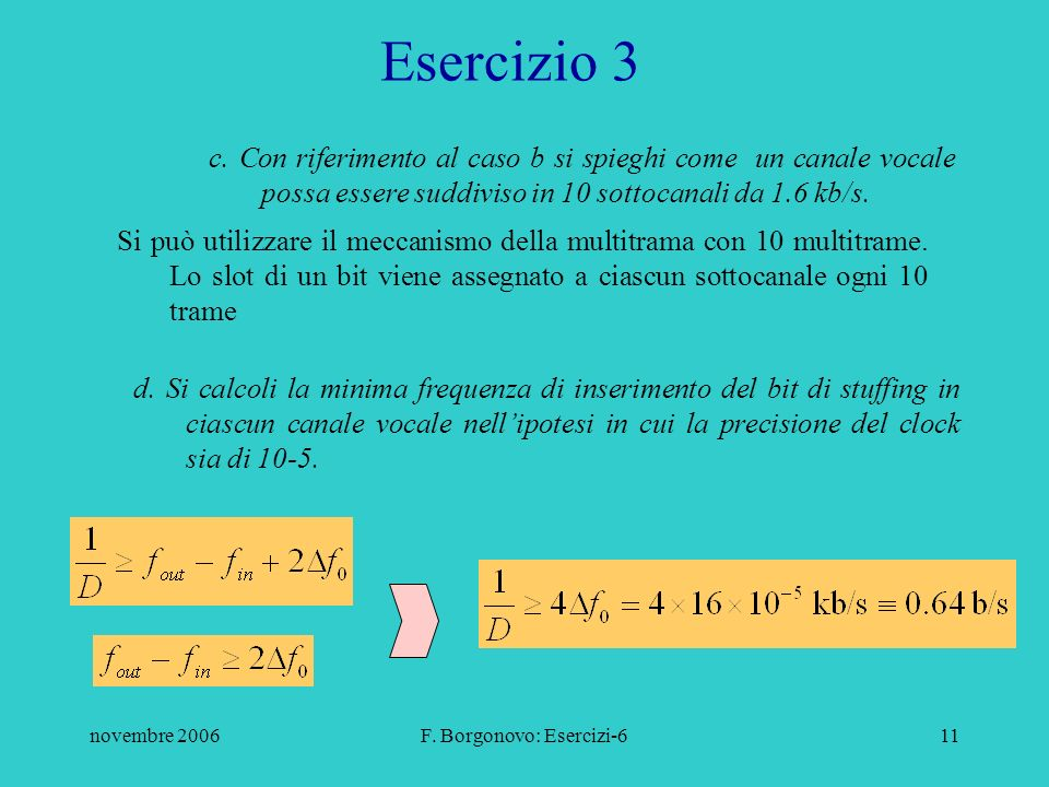 novembre 2006F. Borgonovo: Esercizi-611 Esercizio 3 c.