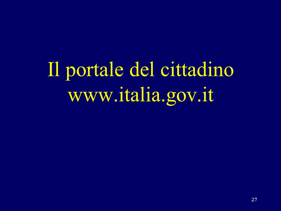 27 Il portale del cittadino www.italia.gov.it