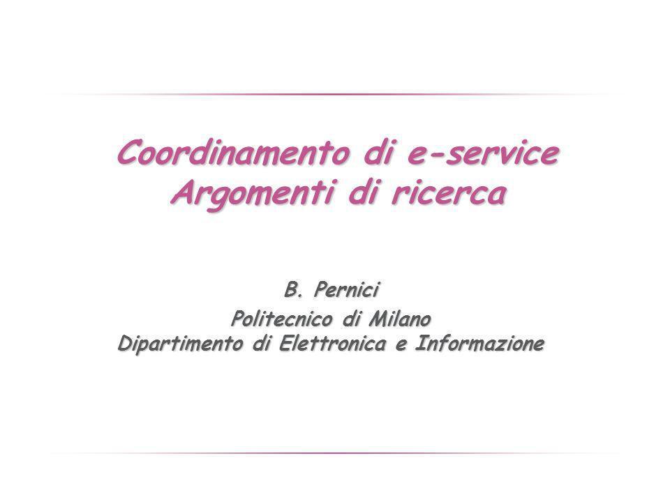 Coordinamento di e-service Argomenti di ricerca B.