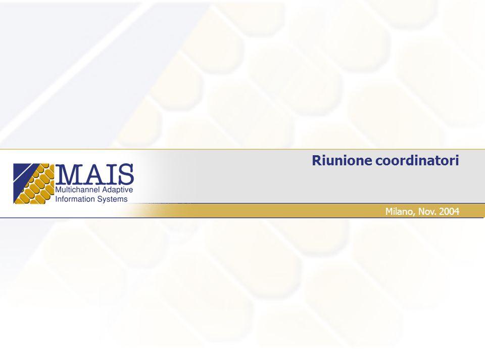 Riunione coordinatori Milano, Nov. 2004