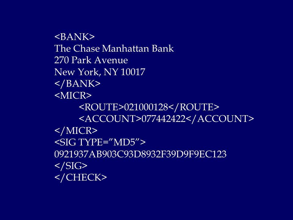 The Chase Manhattan Bank 270 Park Avenue New York, NY 10017 021000128 077442422 0921937AB903C93D8932F39D9F9EC123