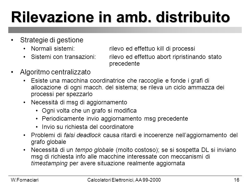 W.FornaciariCalcolatori Elettronici, AA 99-200016 Rilevazione in amb.