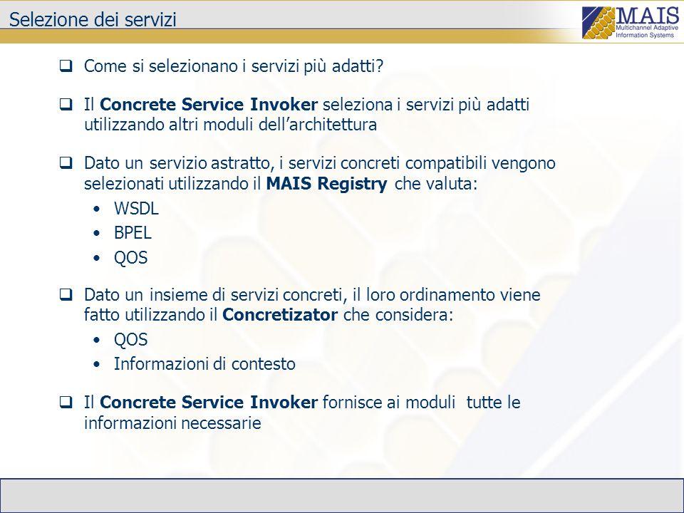 Selezione dei servizi Come si selezionano i servizi più adatti.
