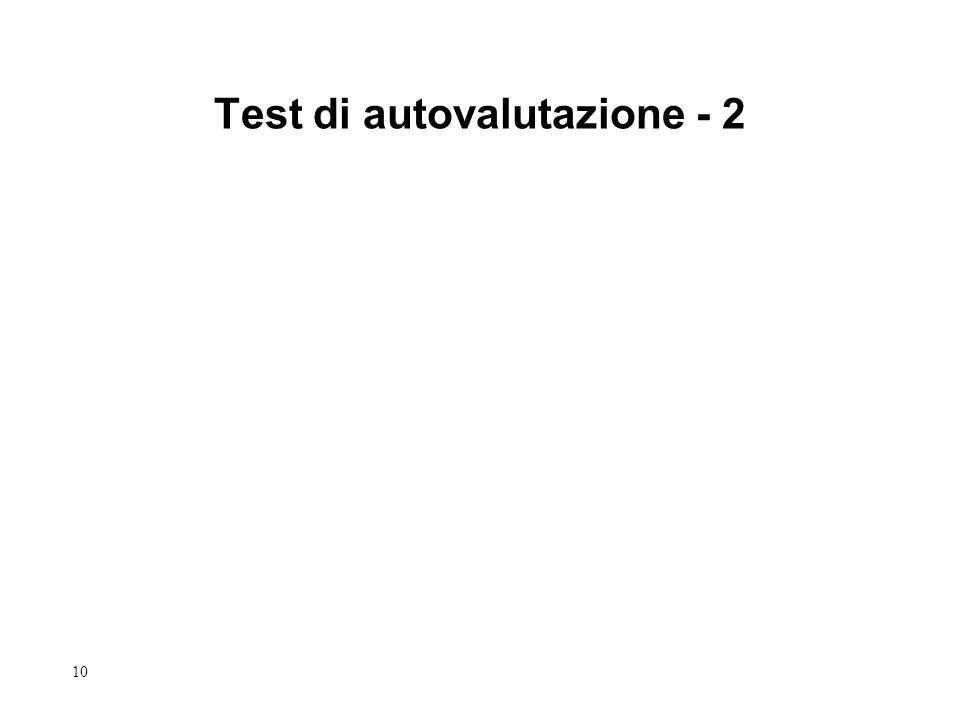 10 Test di autovalutazione - 2