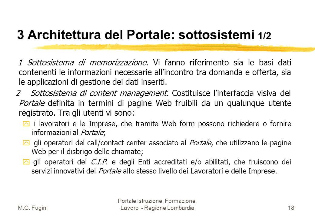 M.G. Fugini Portale Istruzione, Formazione, Lavoro - Regione Lombardia17 3 Architettura del Portale