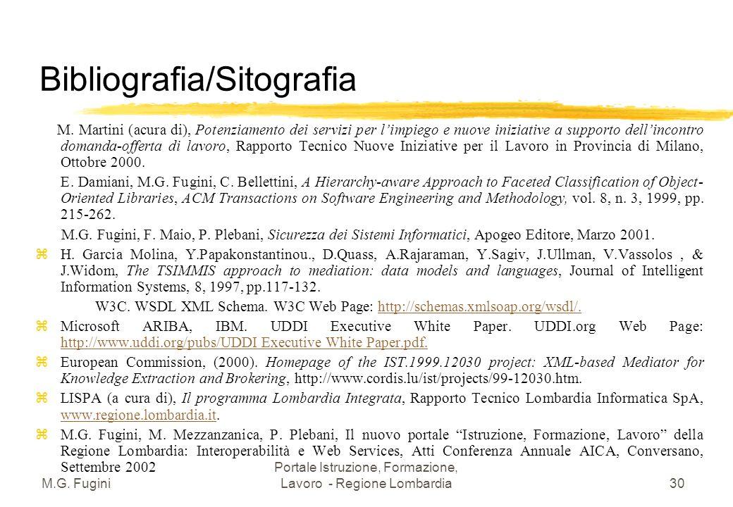 M.G. Fugini Portale Istruzione, Formazione, Lavoro - Regione Lombardia29 Bibliografia/Sitografia [1M. Martini (a cura di), Potenziamento dei servizi p