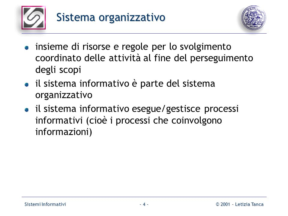 Sistemi Informativi© 2001 - Letizia Tanca- 45 - database processoclient utenti databasemanagementsystem rete middleware databaseserver processoclient utenti DBMS in un contesto di rete