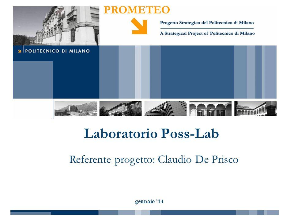 PROMETEO gennaio 14 Laboratorio Poss-Lab Referente progetto: Claudio De Prisco
