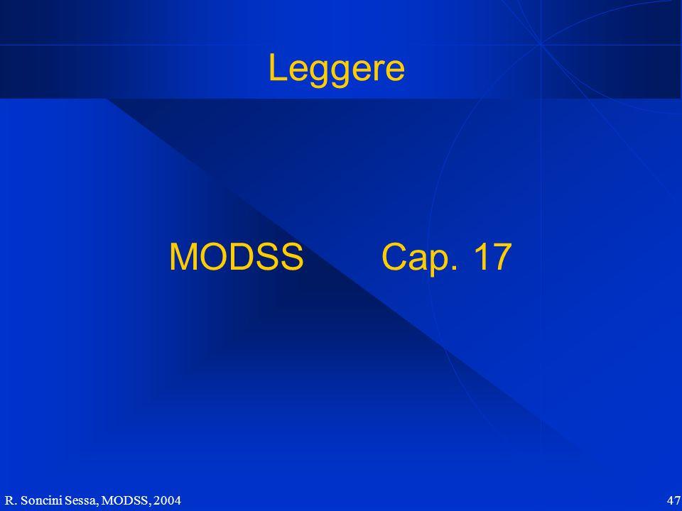 R. Soncini Sessa, MODSS, 2004 47 Leggere MODSS Cap. 17