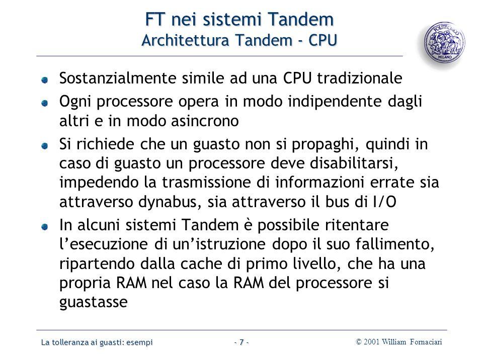 La tolleranza ai guasti: esempi© 2001 William Fornaciari- 68 - Dischi RAID Schemi RAID 2: Parità e codice Hamming