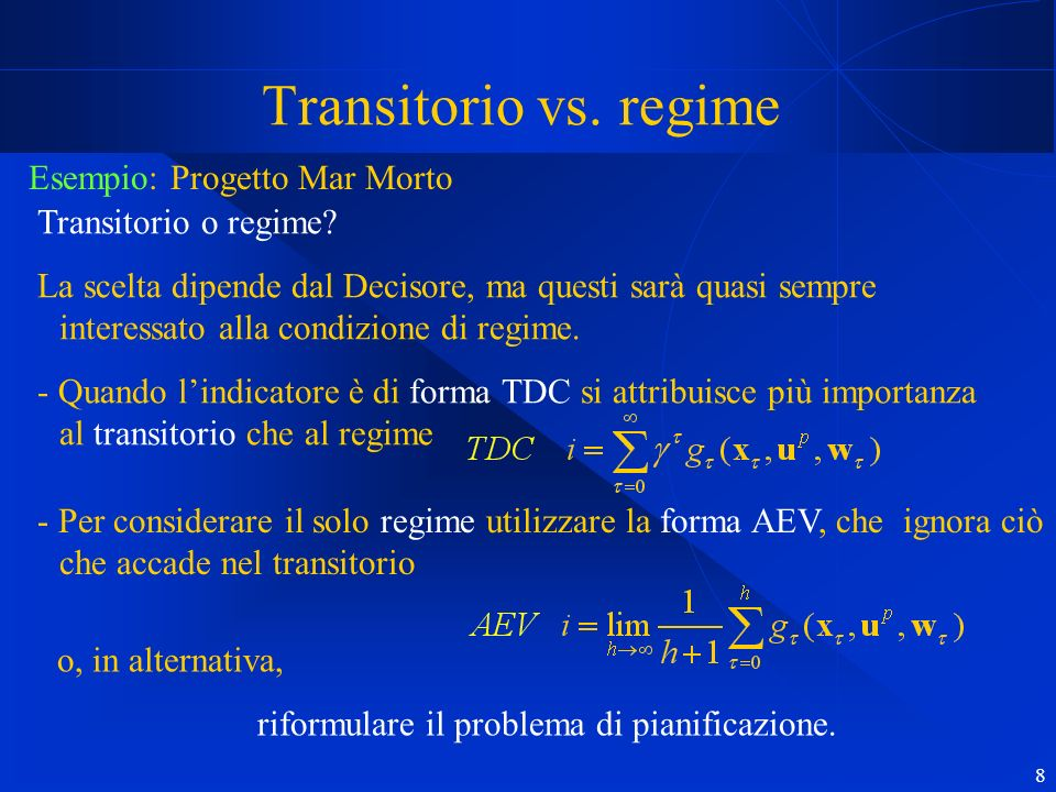8 Transitorio vs. regime Transitorio o regime.