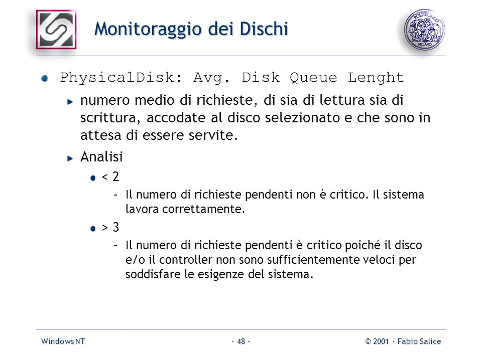 Windows NT© 2001 - Fabio Salice- 48 - Monitoraggio dei Dischi PhysicalDisk: Avg.