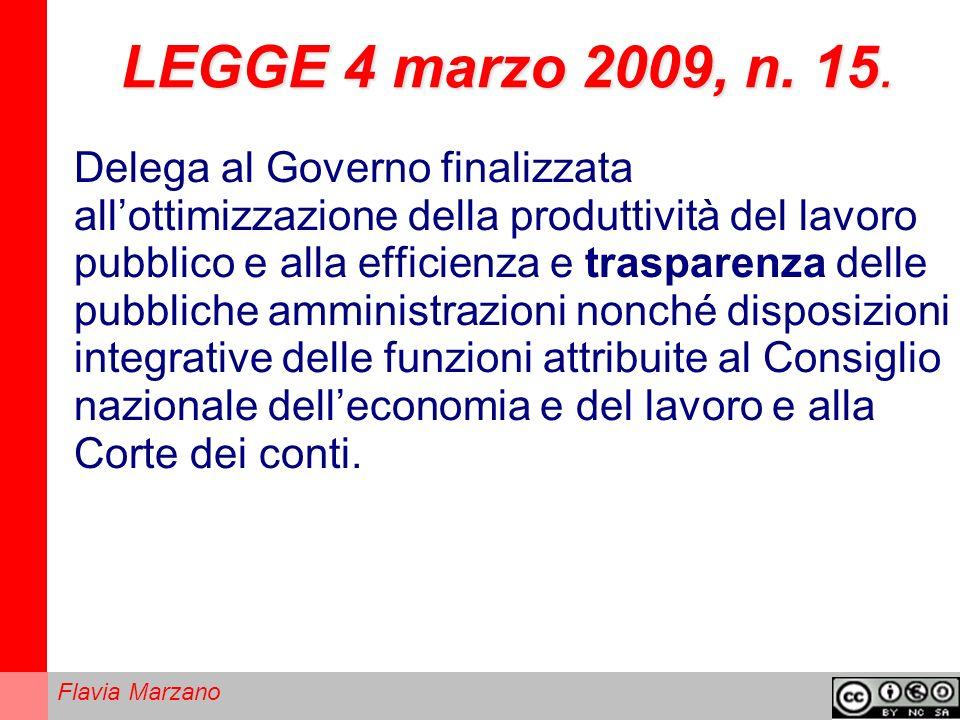 Flavia Marzano LEGGE 4 marzo 2009, n.15.