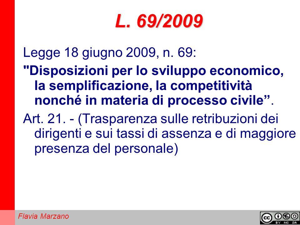 Flavia Marzano L.69/2009 Legge 18 giugno 2009, n.