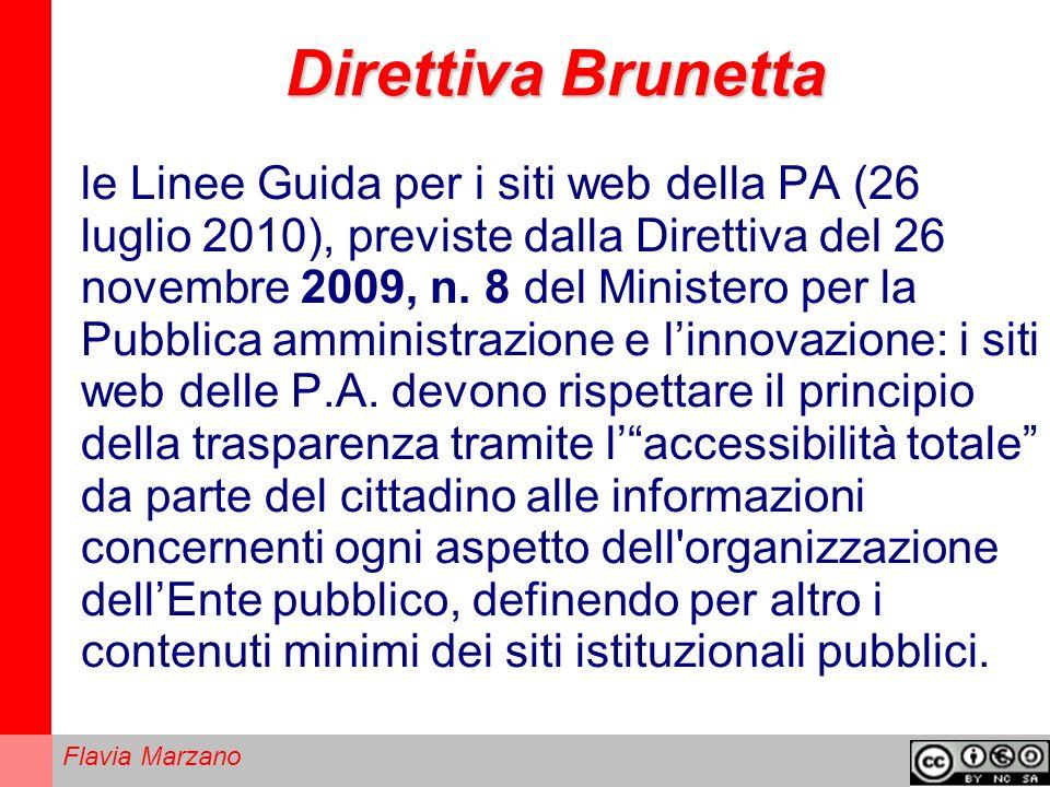 Flavia Marzano Direttiva Brunetta le Linee Guida per i siti web della PA (26 luglio 2010), previste dalla Direttiva del 26 novembre 2009, n.
