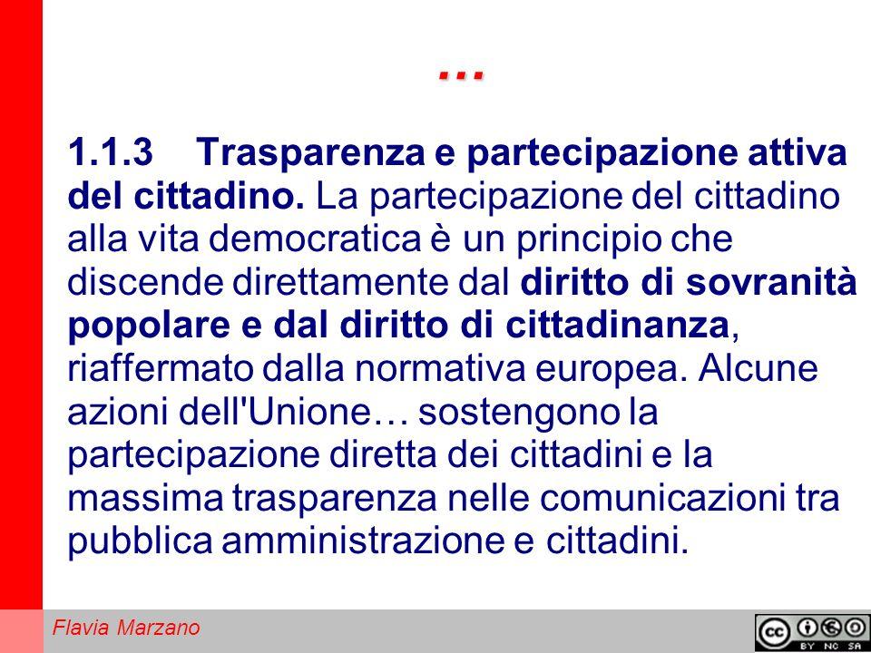 Flavia Marzano … 1.1.3 Trasparenza e partecipazione attiva del cittadino.