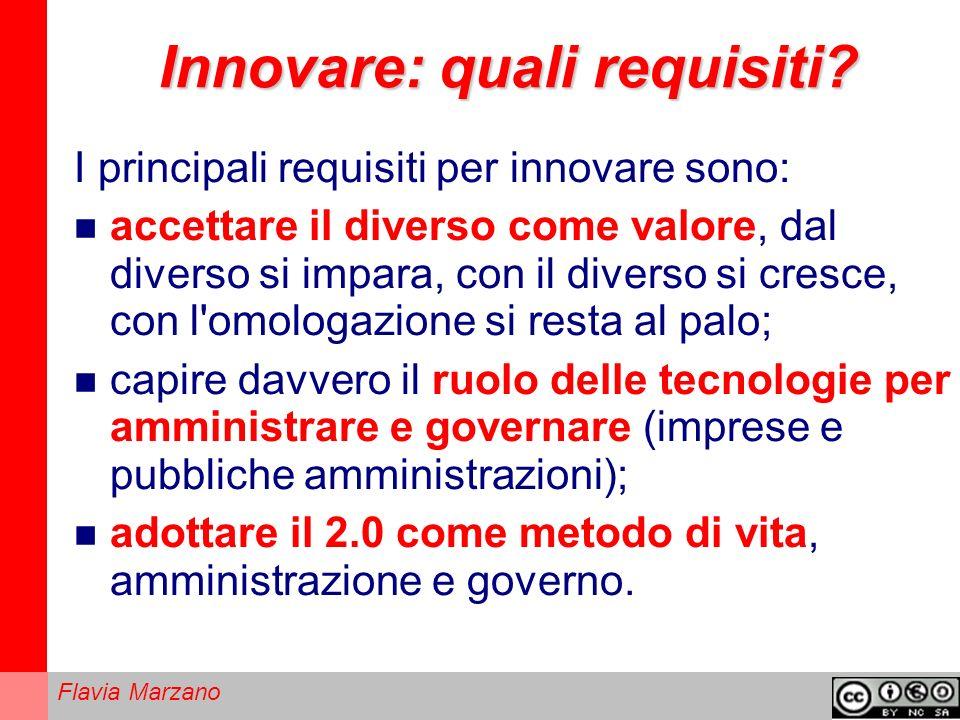 Flavia Marzano Innovare: quali requisiti.