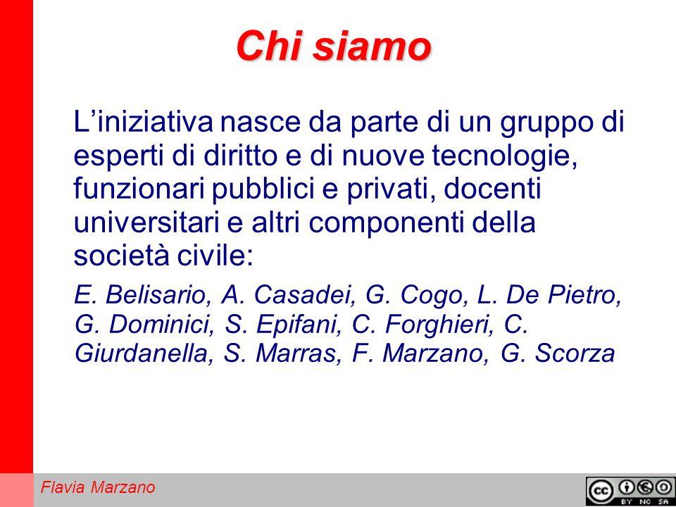 Flavia Marzano Chi siamo Liniziativa nasce da parte di un gruppo di esperti di diritto e di nuove tecnologie, funzionari pubblici e privati, docenti universitari e altri componenti della società civile: E.