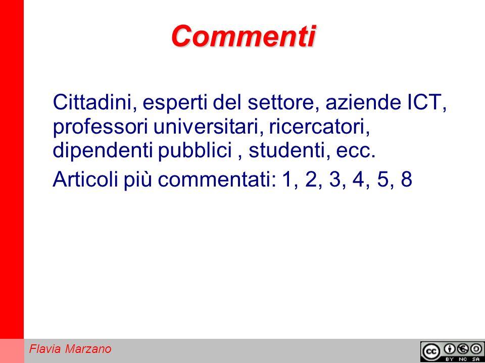 Flavia Marzano Commenti Cittadini, esperti del settore, aziende ICT, professori universitari, ricercatori, dipendenti pubblici, studenti, ecc.