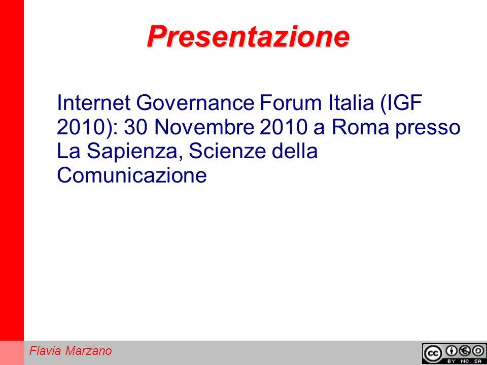 Flavia Marzano Presentazione Internet Governance Forum Italia (IGF 2010): 30 Novembre 2010 a Roma presso La Sapienza, Scienze della Comunicazione