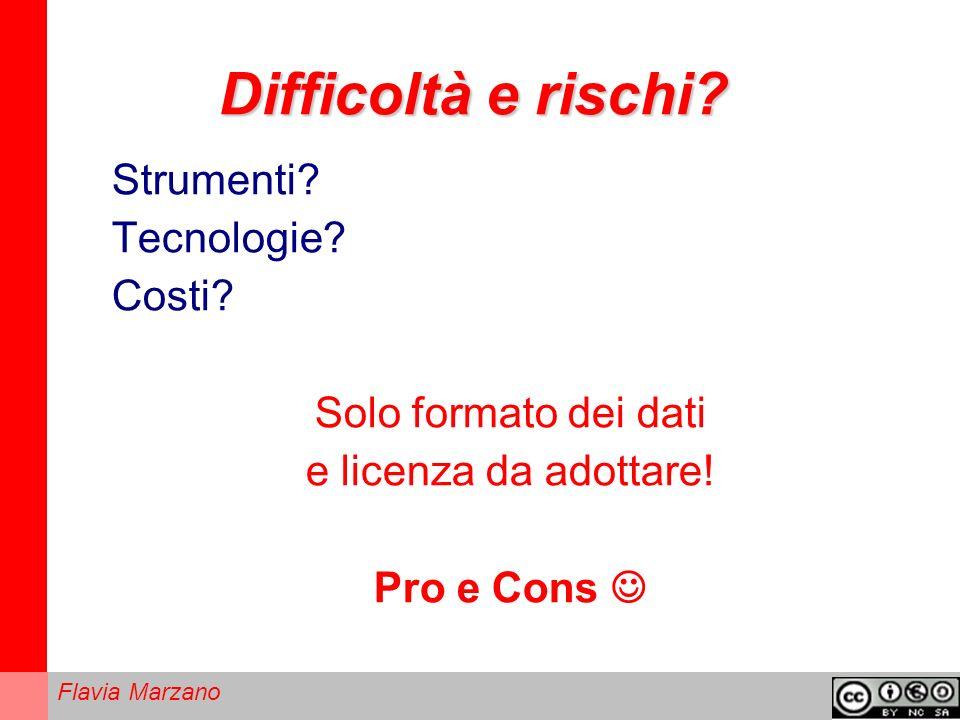Flavia Marzano Difficoltà e rischi.Strumenti. Tecnologie.