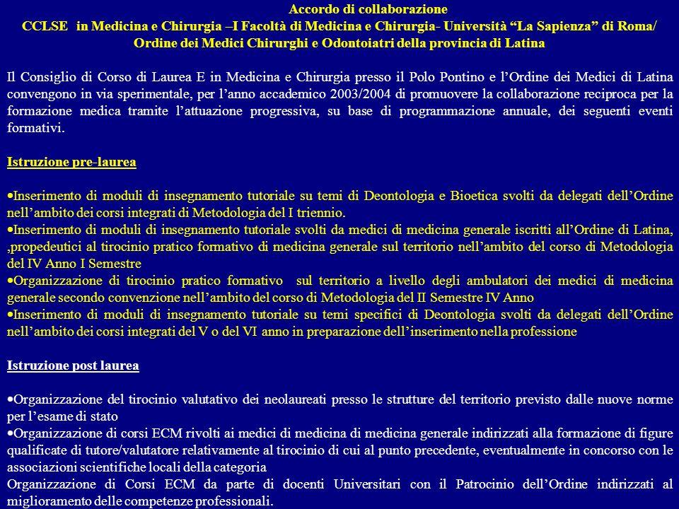 Accordo di collaborazione CCLSE in Medicina e Chirurgia –I Facoltà di Medicina e Chirurgia- Università La Sapienza di Roma/ Ordine dei Medici Chirurgh
