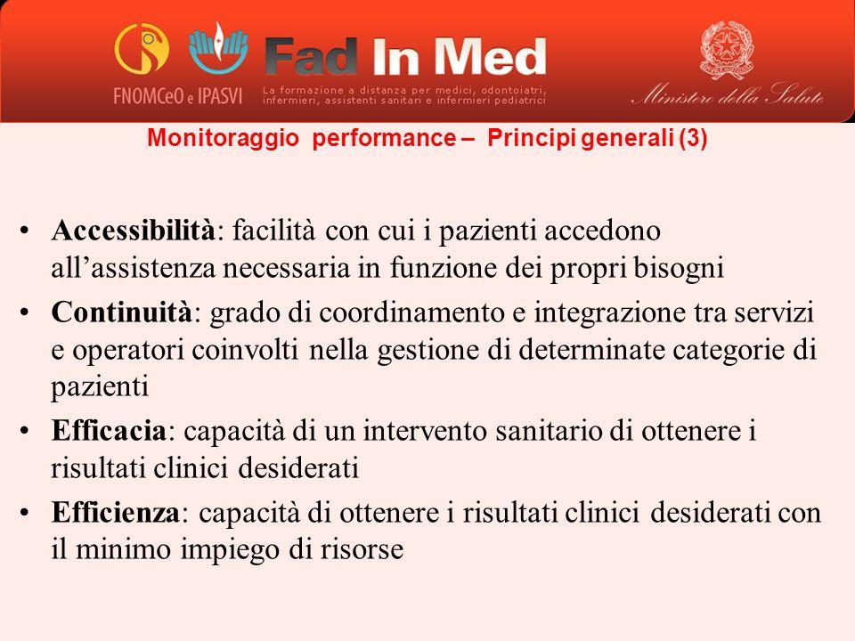Accessibilità: facilità con cui i pazienti accedono allassistenza necessaria in funzione dei propri bisogni Continuità: grado di coordinamento e integ