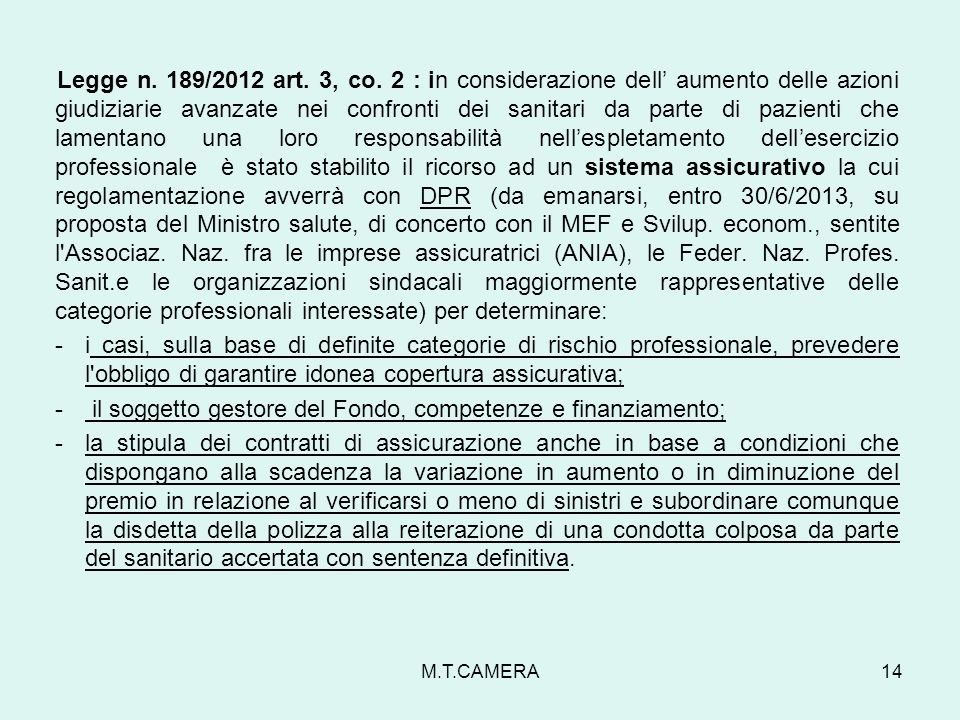 Legge n.189/2012 art. 3, co.