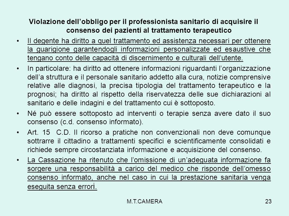 Violazione dellobbligo per il professionista sanitario di acquisire il consenso dei pazienti al trattamento terapeutico Il degente ha diritto a quel t