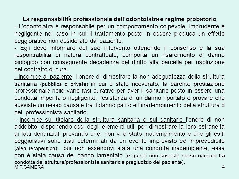 La responsabilità professionale dellodontoiatra e regime probatorio - Lodontoiatra è responsabile per un comportamento colpevole, imprudente e neglige
