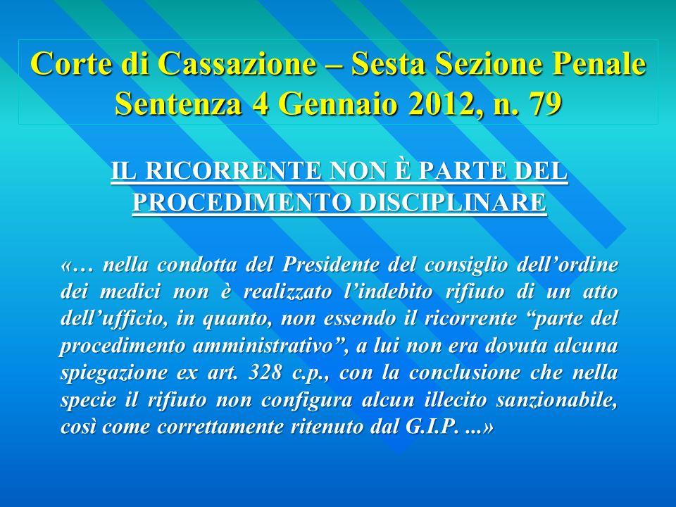 Corte di Cassazione – Sesta Sezione Penale Sentenza 4 Gennaio 2012, n.