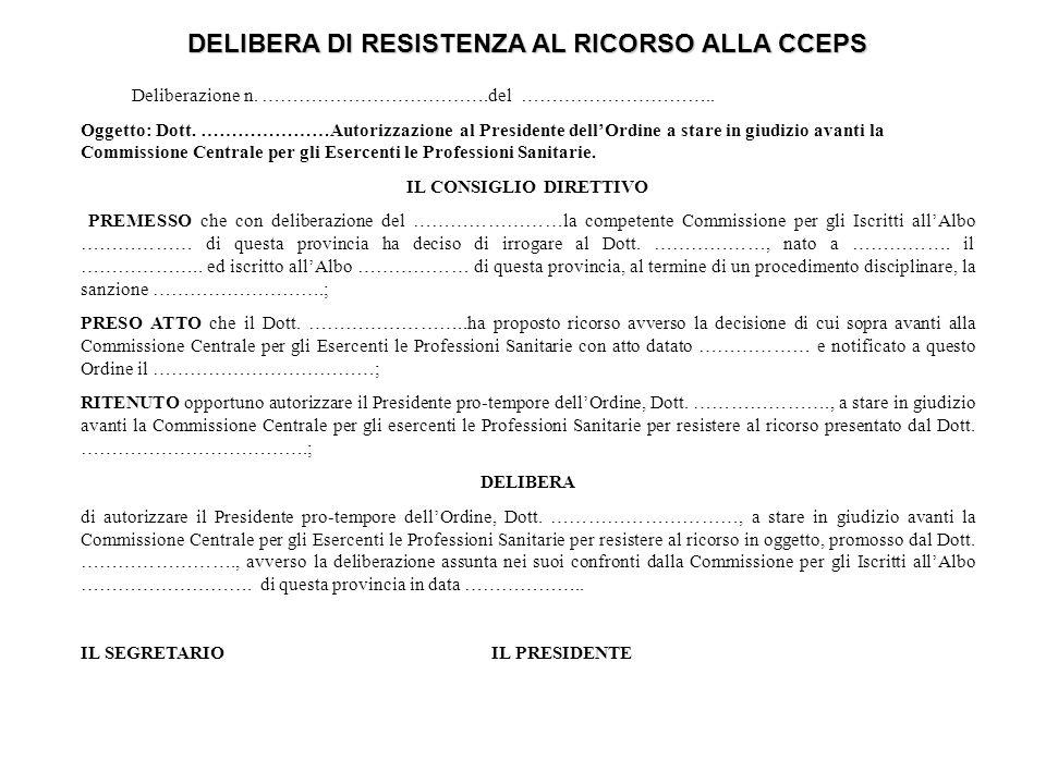 DELIBERA DI RESISTENZA AL RICORSO ALLA CCEPS Deliberazione n.
