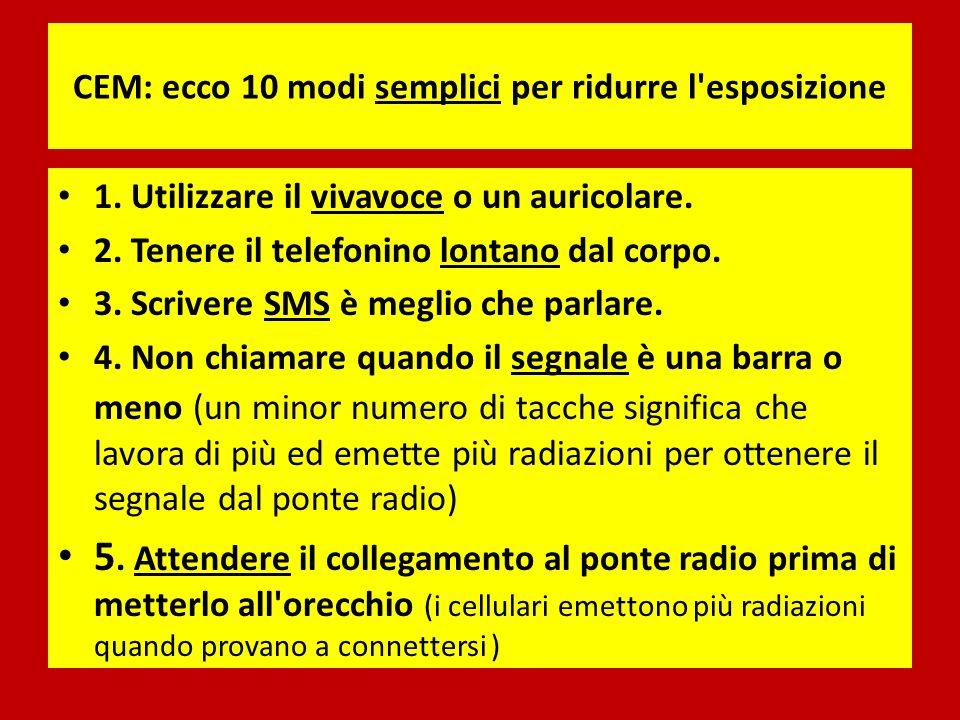 CEM: ecco 10 modi semplici per ridurre l esposizione 1.