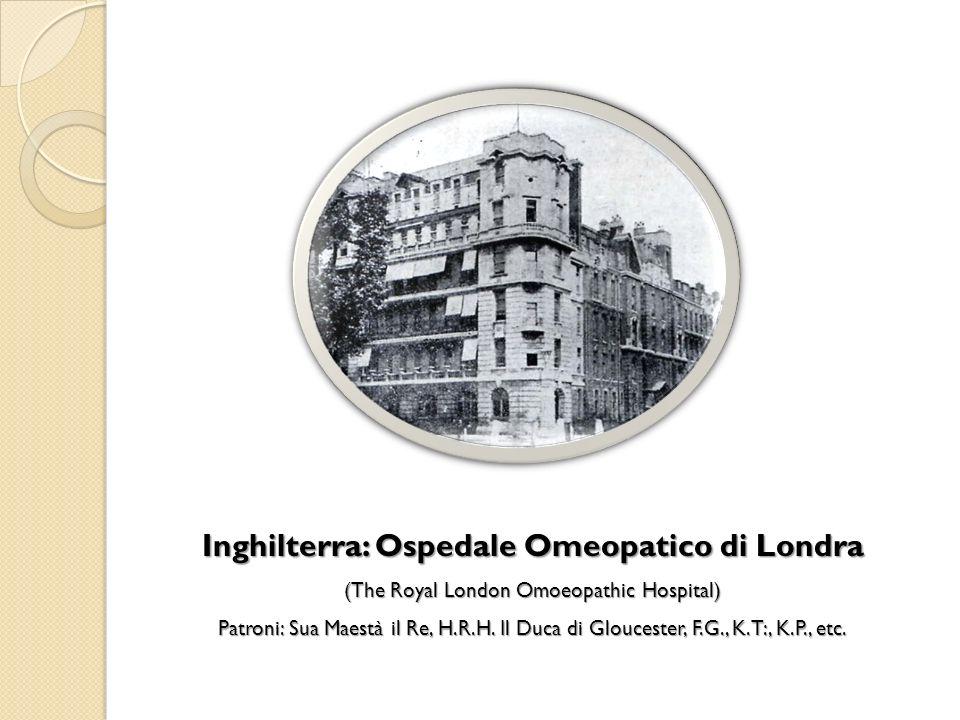 Inghilterra: Ospedale Omeopatico di Londra (The Royal London Omoeopathic Hospital) Patroni: Sua Maestà il Re, H.R.H. Il Duca di Gloucester, F.G., K.T: