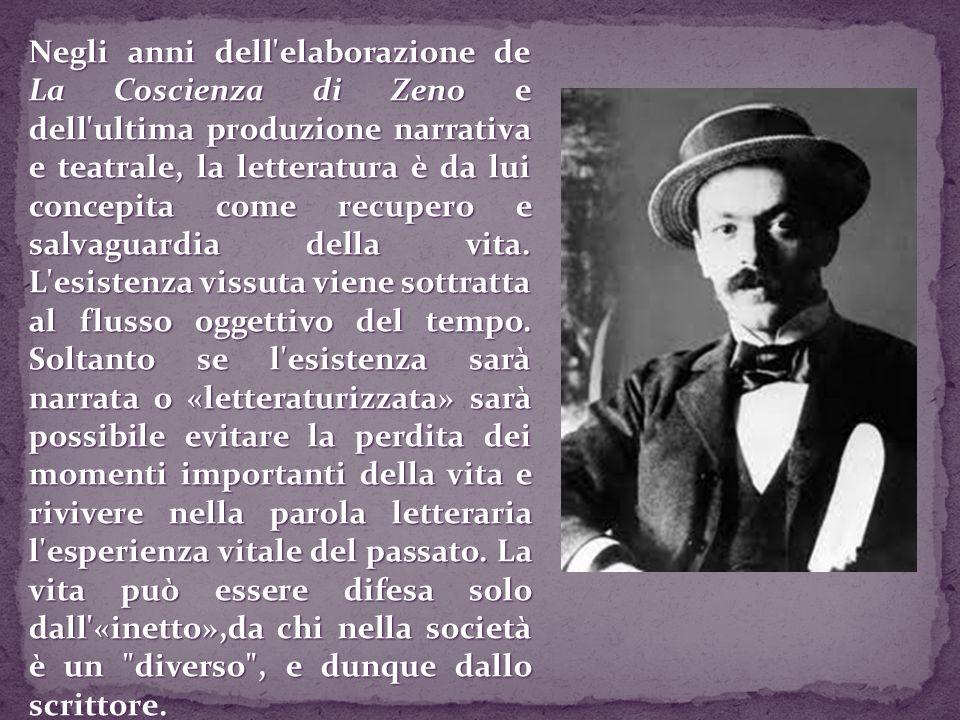 Negli anni dell'elaborazione de La Coscienza di Zeno e dell'ultima produzione narrativa e teatrale, la letteratura è da lui concepita come recupero e