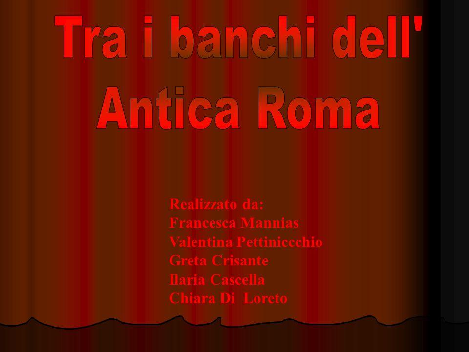 Realizzato da: Francesca Mannias Valentina Pettiniccchio Greta Crisante Ilaria Cascella Chiara Di Loreto