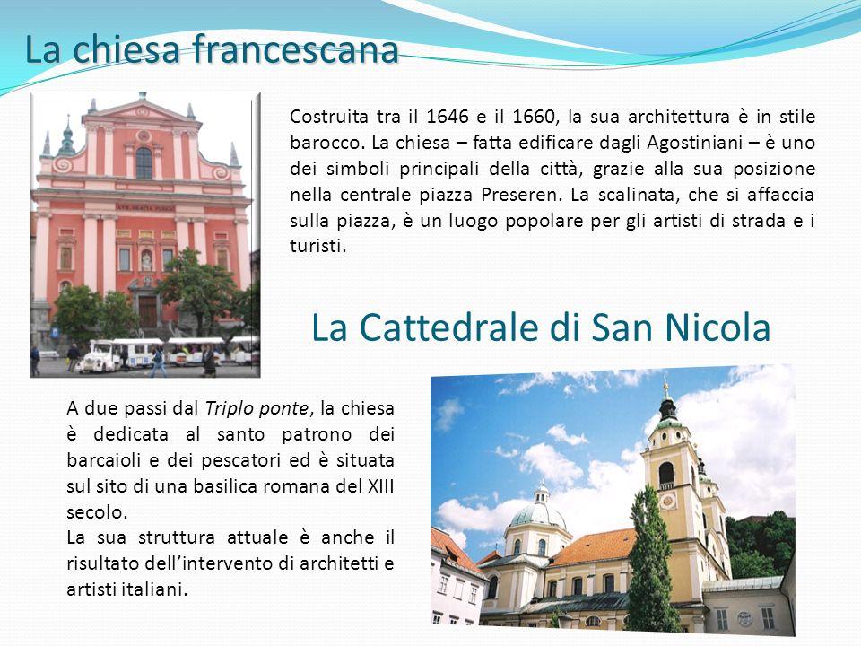 La chiesa francescana Costruita tra il 1646 e il 1660, la sua architettura è in stile barocco. La chiesa – fatta edificare dagli Agostiniani – è uno d