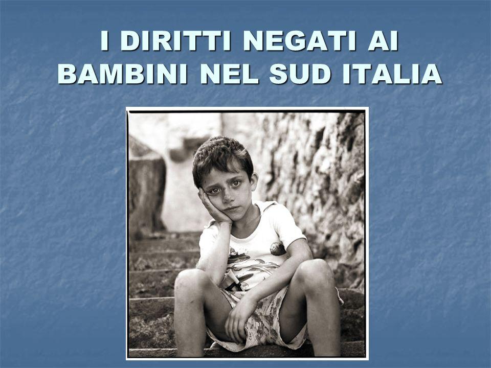 I DIRITTI NEGATI AI BAMBINI NEL SUD ITALIA