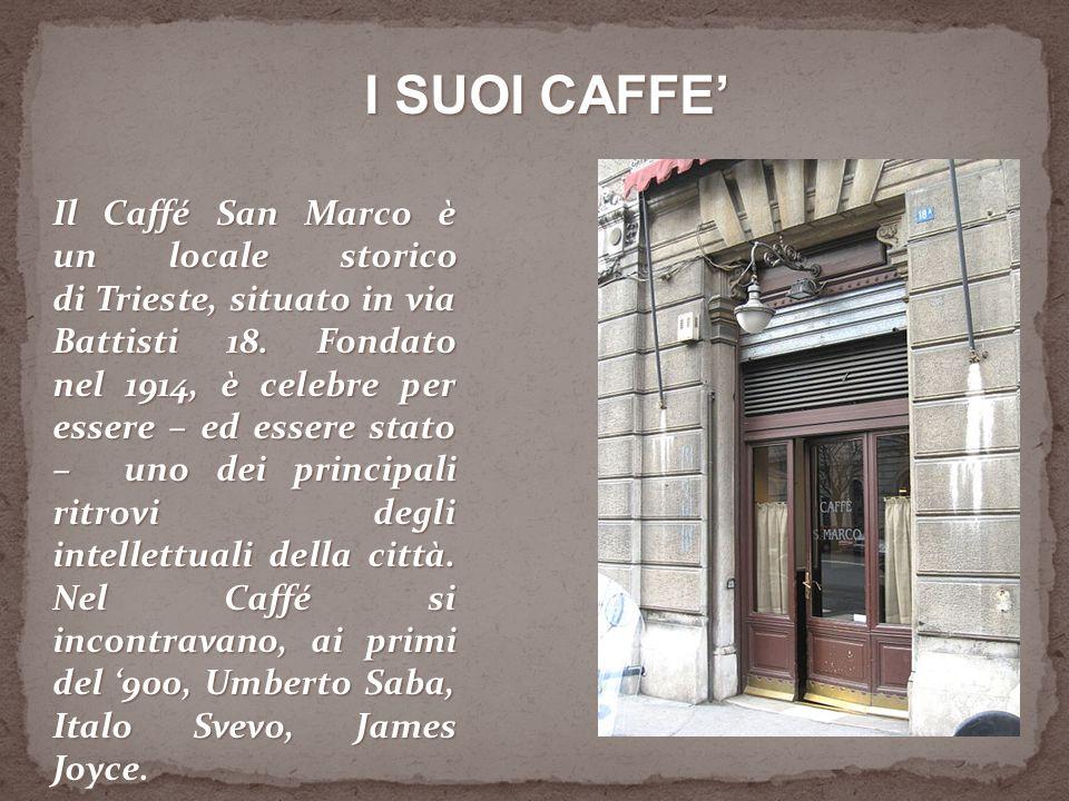 Il Caffé San Marco è un locale storico di Trieste, situato in via Battisti 18.