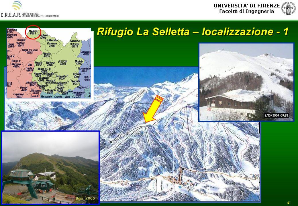 UNIVERSITA DI FIRENZE Facoltà di Ingegneria 4 Rifugio La Selletta – localizzazione - 1