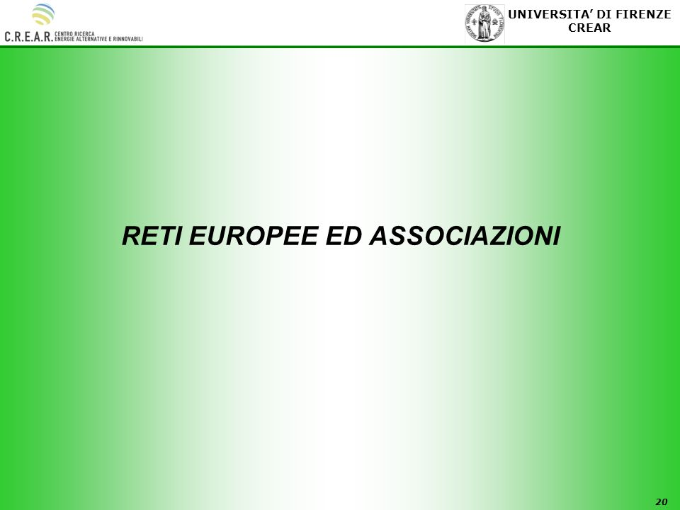 20 UNIVERSITA DI FIRENZE CREAR RETI EUROPEE ED ASSOCIAZIONI
