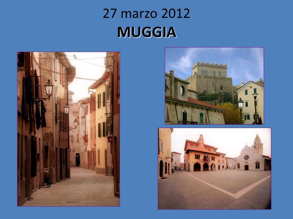 27 marzo 2012 MUGGIA