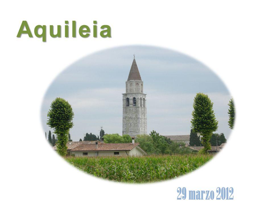 La città di Aquileia, fondata nel 181 a.C.